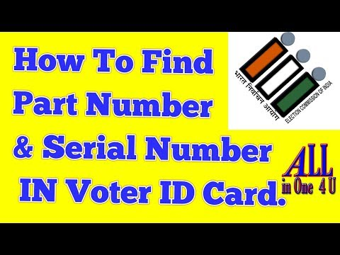 How to find Part Number $ Serial Number IN Voter ID Card,Epic no, serial no,polling station,