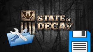 How To Fix Issue Save Game State of Decay 100% It s Working