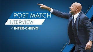 INTER-CHIEVOVERONA | Post match reactions from Luciano Spalletti
