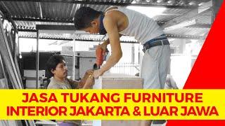 Jasa Tukang Kayu Mebel Furniture Interior Jakarta Dan Luar Jawa