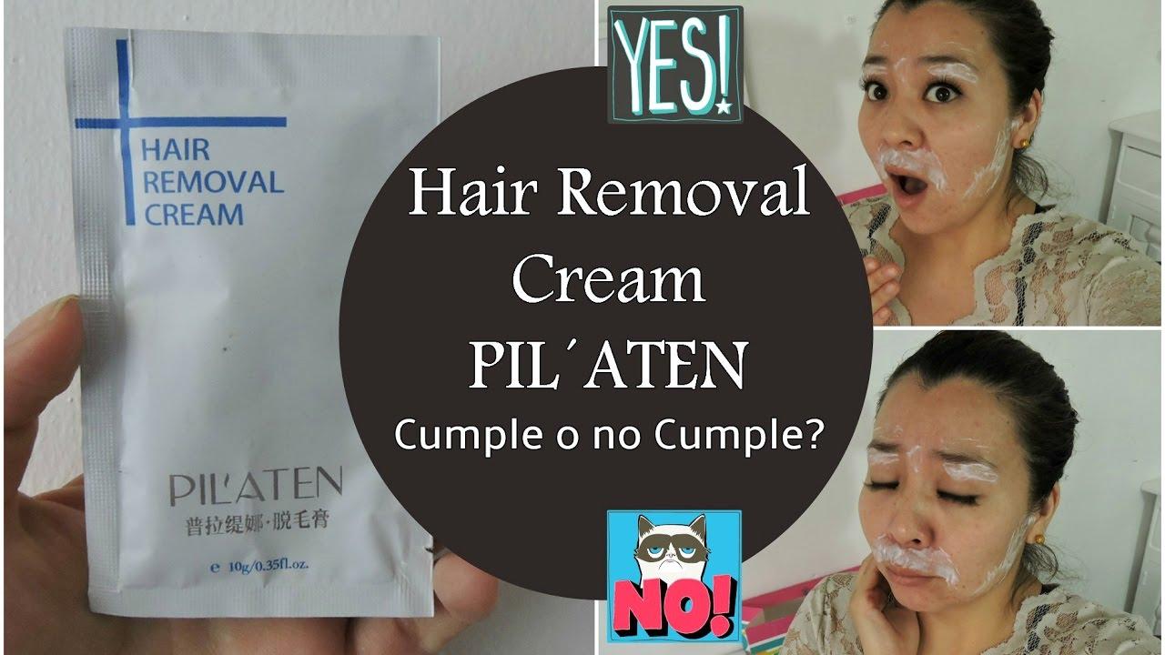 Hair Removal Cream Pilaten Cumple O No Cumple Youtube