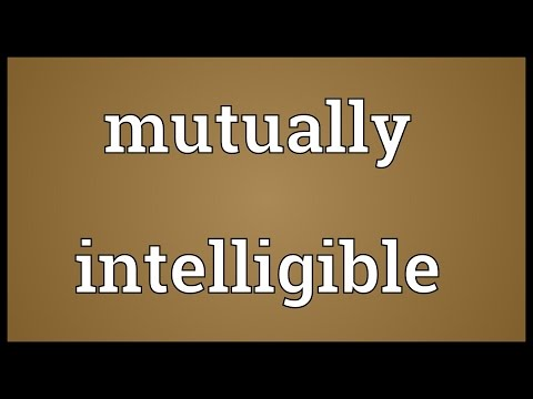 Mutually intelligible Meaning