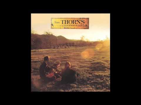 The Thorns - Runaway Feeling