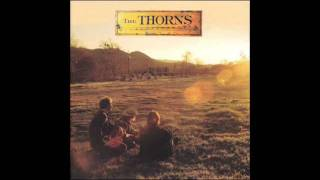 The Thorns - Runaway Feeling