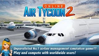 Air Tycoon Online 2 - Android Gameplay HD