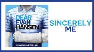 Sincerely, Me — Dear Evan Hansen (Lyric Video) [OBC]