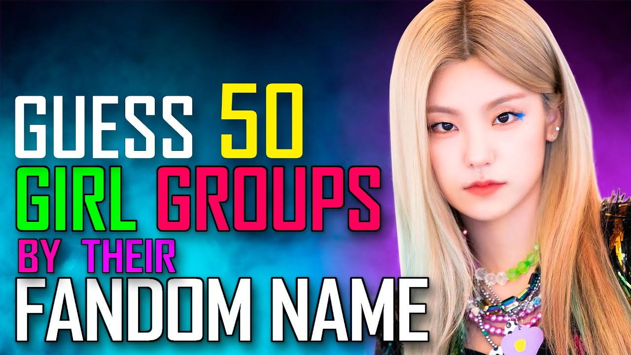 [KPOP GAME]  CAN YOU GUESS THE GIRL GROUPS BY THEIR FANDOM NAME