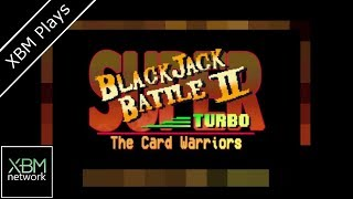 Super Blackjack Battle II Turbo Edition - XBM Plays - Xbox One