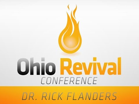 """""""Abide in Me"""" - Dr. Rick Flanders - Ohio Revival Conference 2017"""