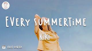 NIKI - Every Summertime (Lyric Video)