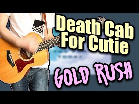 Death Cab For Cutie - Gold Rush Guitar Cover