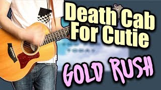 Death Cab For Cutie Gold Rush Guitar