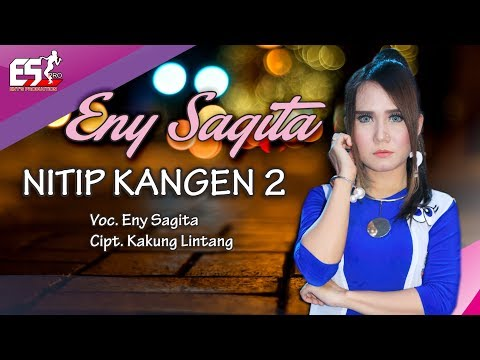 Eny Sagita - Nitip Kangen 2 [OFFICIAL] [HD] #2018 #music