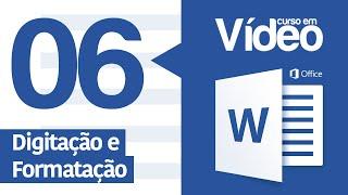 Curso Word #06 - Digitação e Formatação Básica