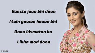 Vaaste (Lyrics) - Dhvani Bhanushali | Tanishk Bagchi | Nikhil D