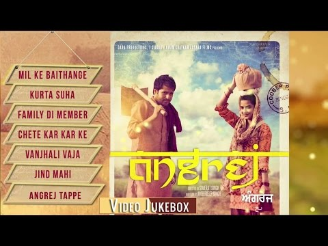 Angrej | Full Songs Video Jukebox | Amrinder Gill