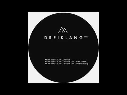 Edit Select - Loop Continue (Claudio PRC Remix)