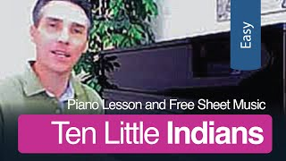 Ten Little Indians | Free Sheet Music and Piano Lesson