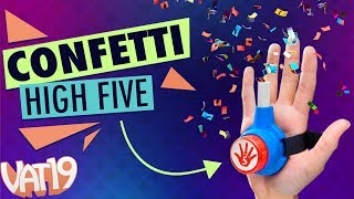 Celebrate (excessively) with a CONFETTI HIGH FIVE!