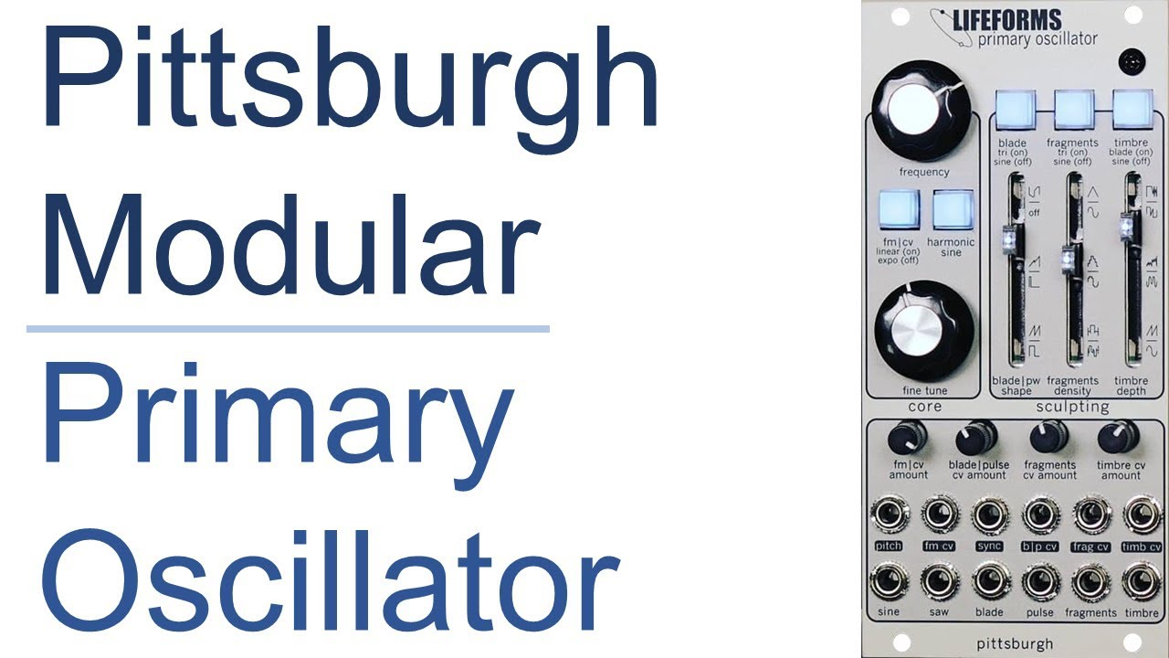 Lifeforms Primary Oscillator — Pittsburgh Modular Synthesizers