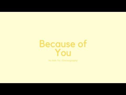 Because of You // Ne-yo // Choreography by Vu Anh To