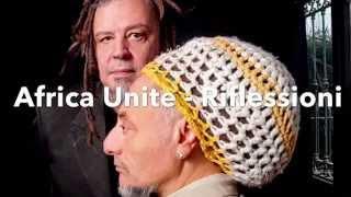 """Africa Unite - Riflessioni / tratto da """"Il punto di partenza """" 2015"""