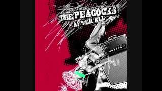 The Peacocks - After All (Full Album)