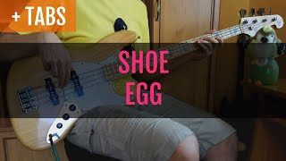 Baixar SHOE - EGG (Bass Cover with TABS!)