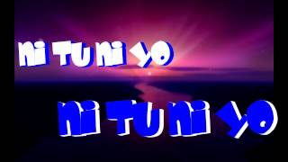 Ni tu ni yo - J.E.A & Jesus Quesada (oficial Remix) lyrics video