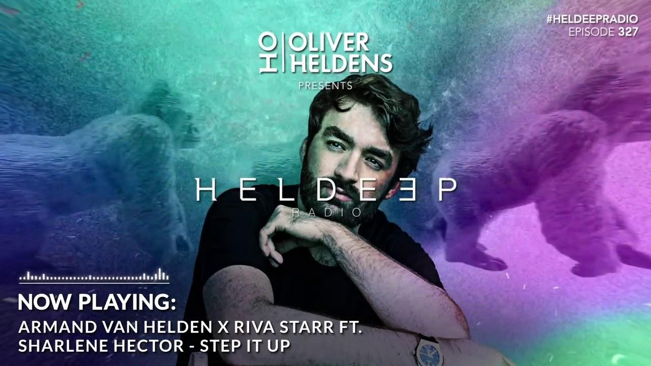 Oliver Heldens - Heldeep Radio #327