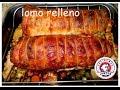 Lomo de cerdo relleno. Una receta para navidad