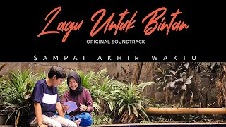 Download Lagu Bintan Radhita & Dandy Hendstyo - Sampai Akhir Waktu (Official Video)