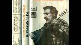 Kul Seyhani-  Sahibi Var