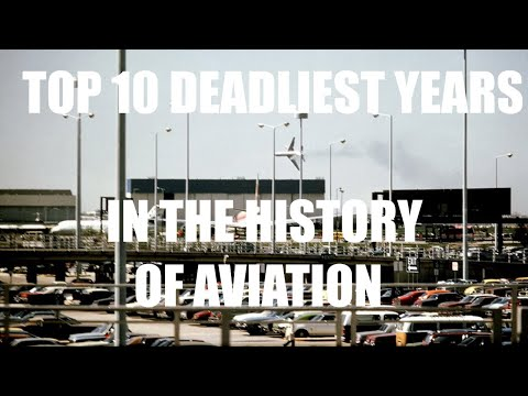 TOP 10 OF THE DEADLIEST YEARS IN THE HISTORY OF AVIATION  | TOP 10 | AVIATION CLUB