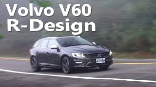 2014 volvo v60 t5 r design試駕 除了安全 更添樂趣