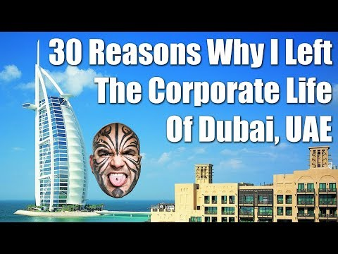 Dubai, UAE - Why Did I Leave The Corporate World Of Dubai, UAE?