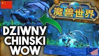 Dziwna Wersja World of Warcraft z Chin!