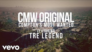 CMW (COMPTON'S MOST WANTED) - NO REASON ft. TRE LEGEND
