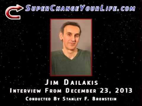 Stanley Bronstein Interviews Jim Dailakis - SuperChangeYourLife.com