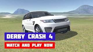 Derby Crash 4 · Game · Gameplay
