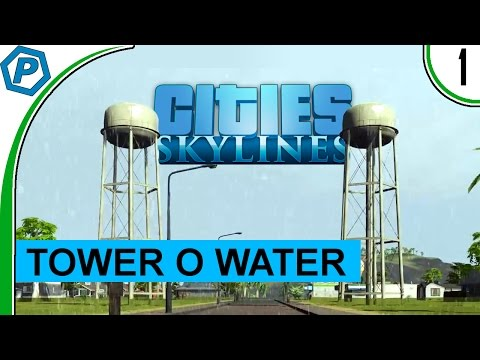 Cities Skylines | Towers-o-Water | Natural Disasters | #1