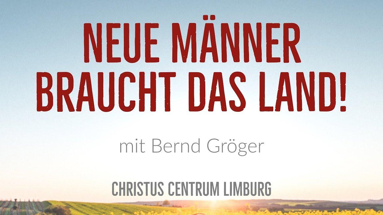 Neue Männer Braucht Das Land Mit Bernd Gröger Youtube
