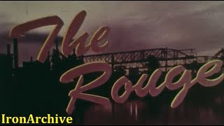 """Ford Motor Company Presents """"The Rouge"""" (1960s)"""