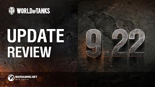 PC: World of Tanks Update 9.22 Review