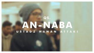 Ustadz Hanan Attaki - An-Naba