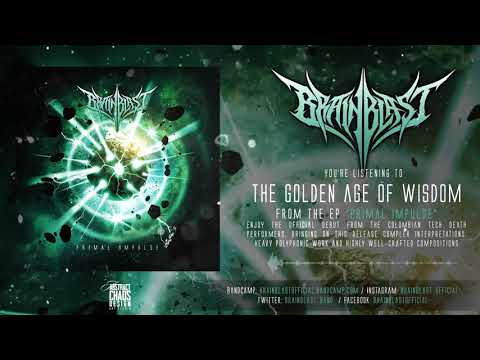"BRAINBLAST - ""THE GOLDEN  AGE OF WISDOM""  OFFICIAL TRACK"