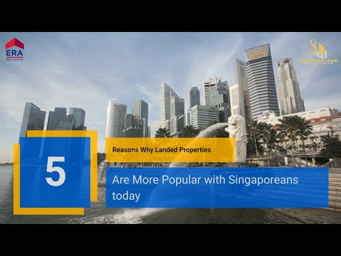Singapore Land Concierge - 5 Reasons Why Landed is More Popular in SG