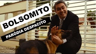 BOLSOMITO (Paródia Despacito) Video