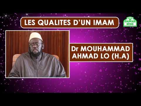 Les qualités d'un imam || Dr. Mouhammad Ahmad LO (H A)