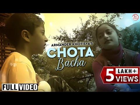 Latest Video Song | Chota Bacha | Pakhol Chaang | Armender Kothisya (7 Year) | Kinnauri | DJ RockerZ